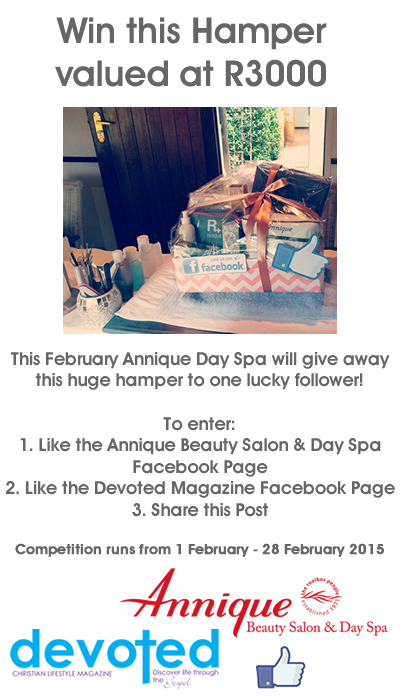 This February you could Win a Huge Hamper from Annique Day Spa Valued at R3000!